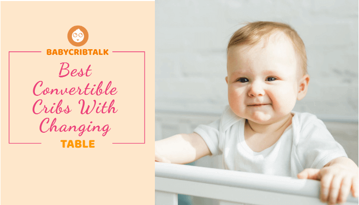 best convertible cribs with changing table