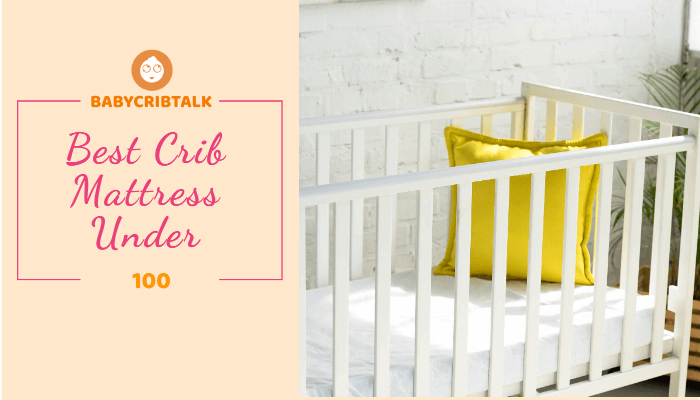 best crib mattress under $100