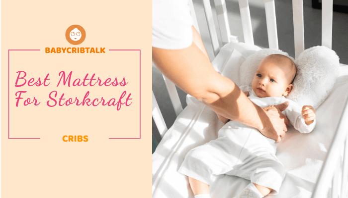 best mattress for storkcraft cribs