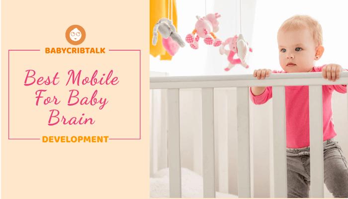 best mobile for baby brain development
