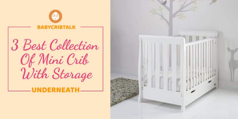 mini crib with storage underneath