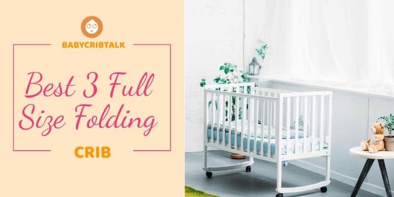 best full size folding crib