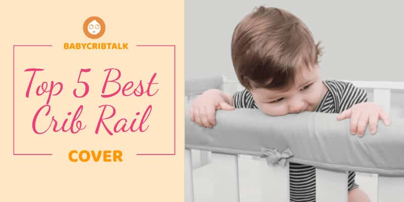 best crib rail cover
