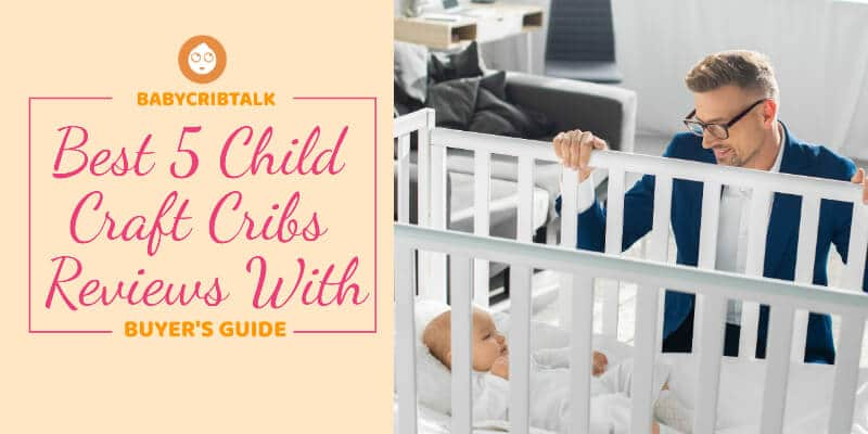 child craft cribs reviews