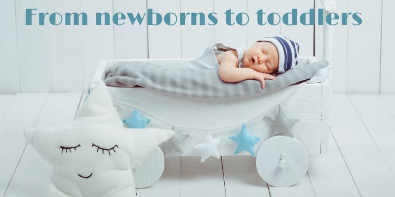 From newborn to toddlers